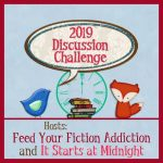 2019 Discussion Challenge  hosted by Feed Your Fiction Addiction and It Starts at Midnight