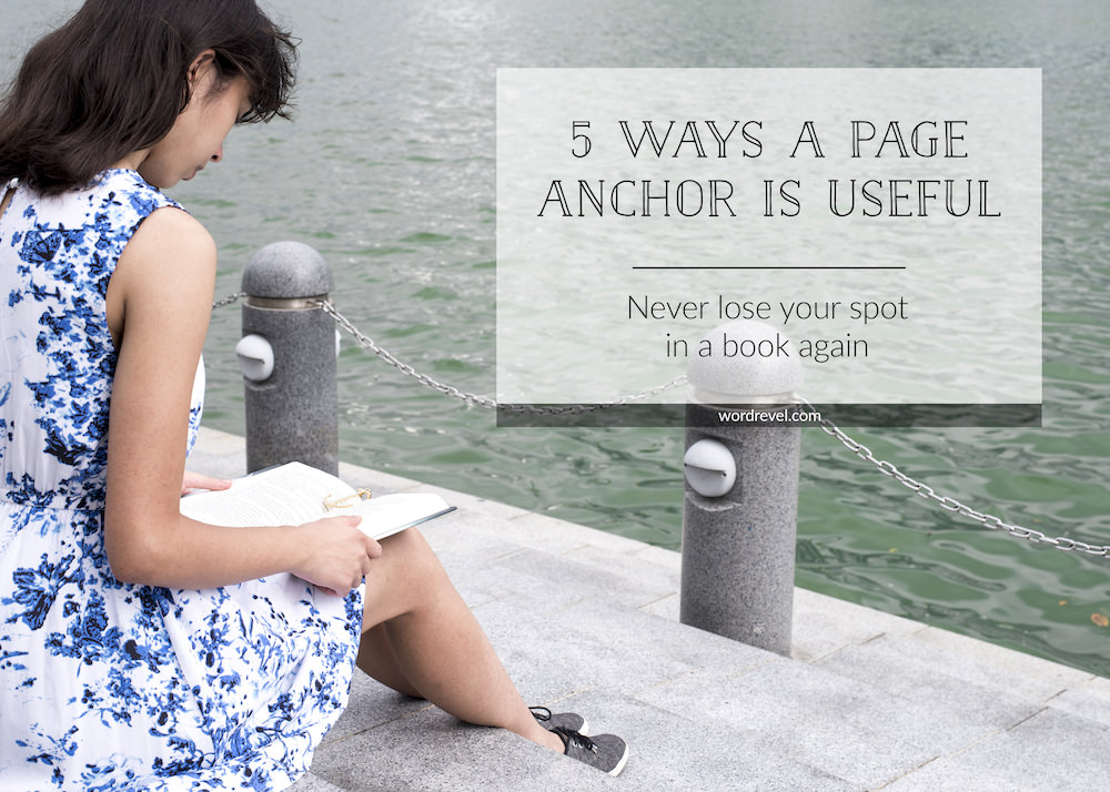 5 Ways a Page Anchor is Useful — Never lose your spot in a book again