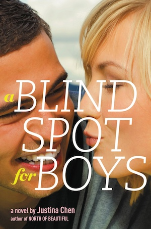 Book cover of A BLIND SPOT FOR BOYS by Justina Chen