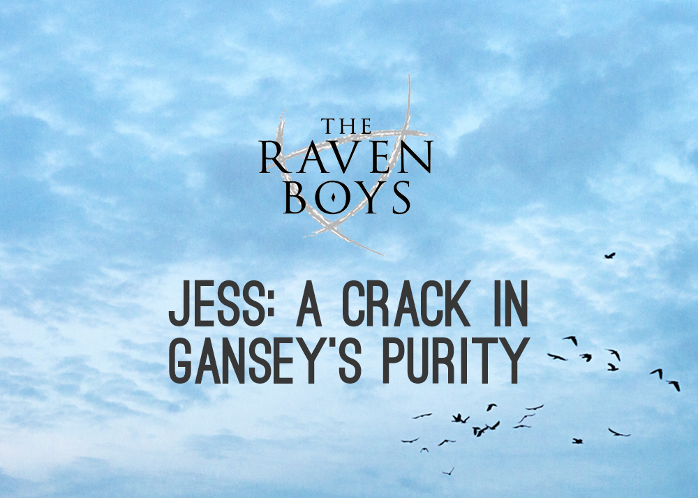 A Crack in Gansey's Purity by Jess