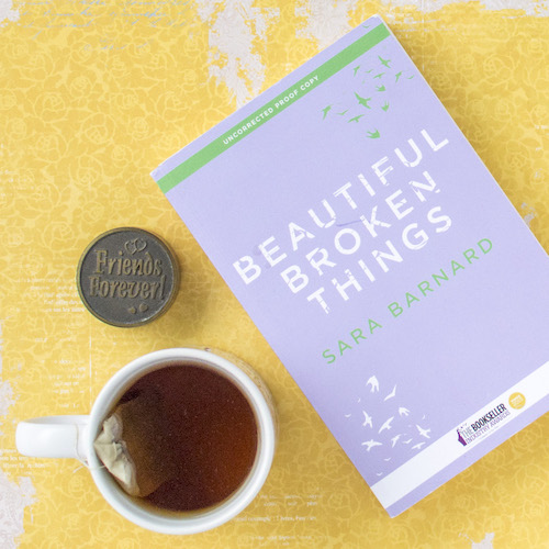 ARC of Beautiful Broken Things by Sara Barnard