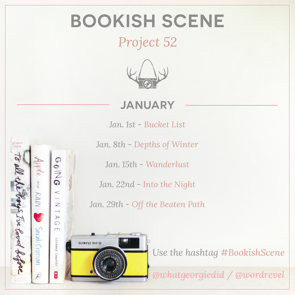 Bookish Scene: Project 52 — January 2016