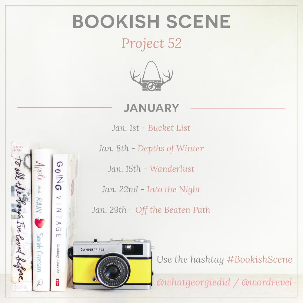 Bookish Scene: Project 52 — January 2016