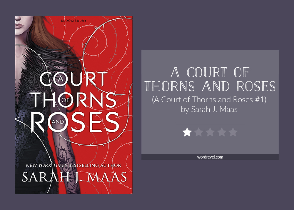 Book cover & rating - A COURT OF THORNS AND ROSES by Sarah J Maas