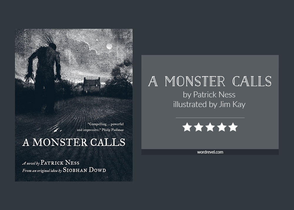 Book cover & rating - A MONSTER CALLS by Patrick Ness