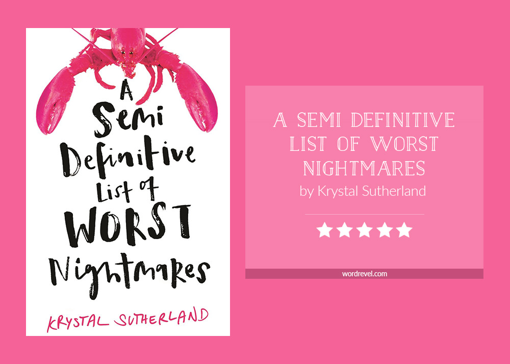 Book cover & rating - A SEMI DEFINITIVE LIST OF WORST NIGHTMARES by Krystal Sutherland