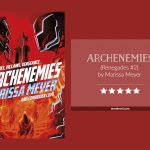 Book cover & rating - ARCHENEMIES by Marissa Meyer