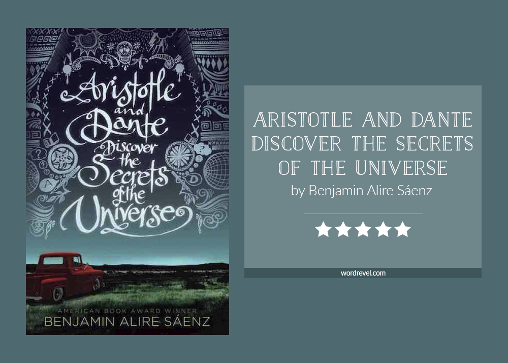 Book cover & rating - ARISTOTLE AND DANTE DISCOVER THE SECRETS OF THE UNIVERSE