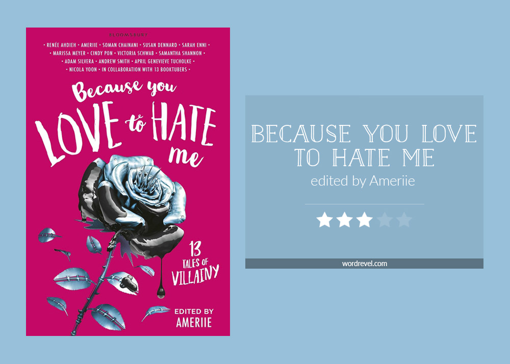 Book cover & rating - BECAUSE YOU LOVE TO HATE ME edited by Ameriie