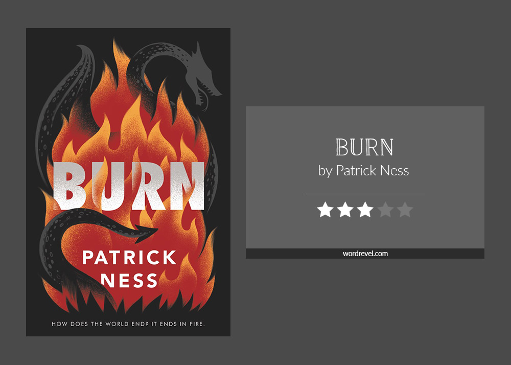 Book cover & 3-star rating for Burn by Patrick Ness