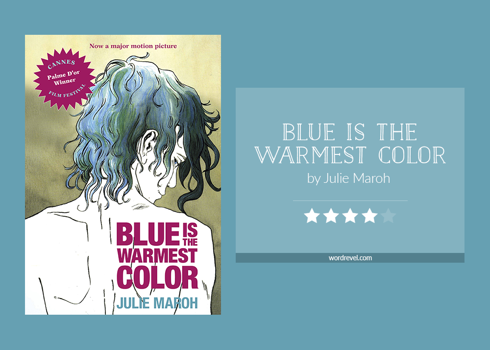 Book cover & rating - Blue is the Warmest Color by Julie Maroh