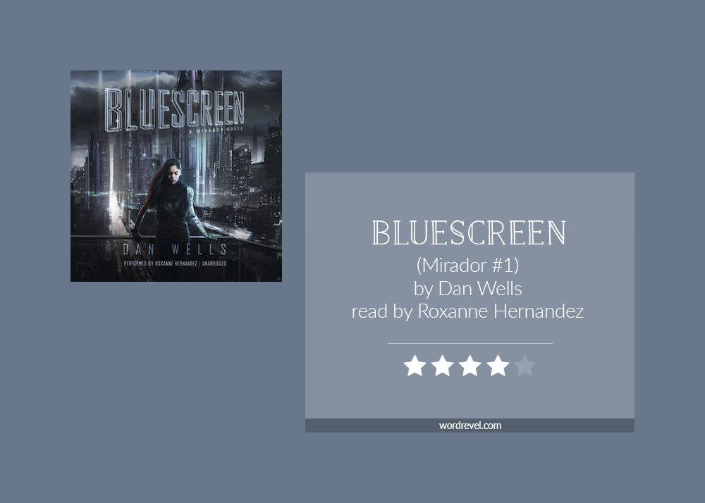 Book cover & rating - Bluescreen by Dan Wells