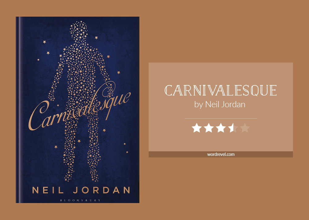 Book cover & rating - Carnivalesque by Neil Jordan