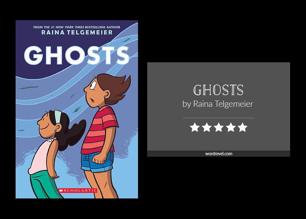 Book cover & rating - GHOSTS by Raina Telgemeier