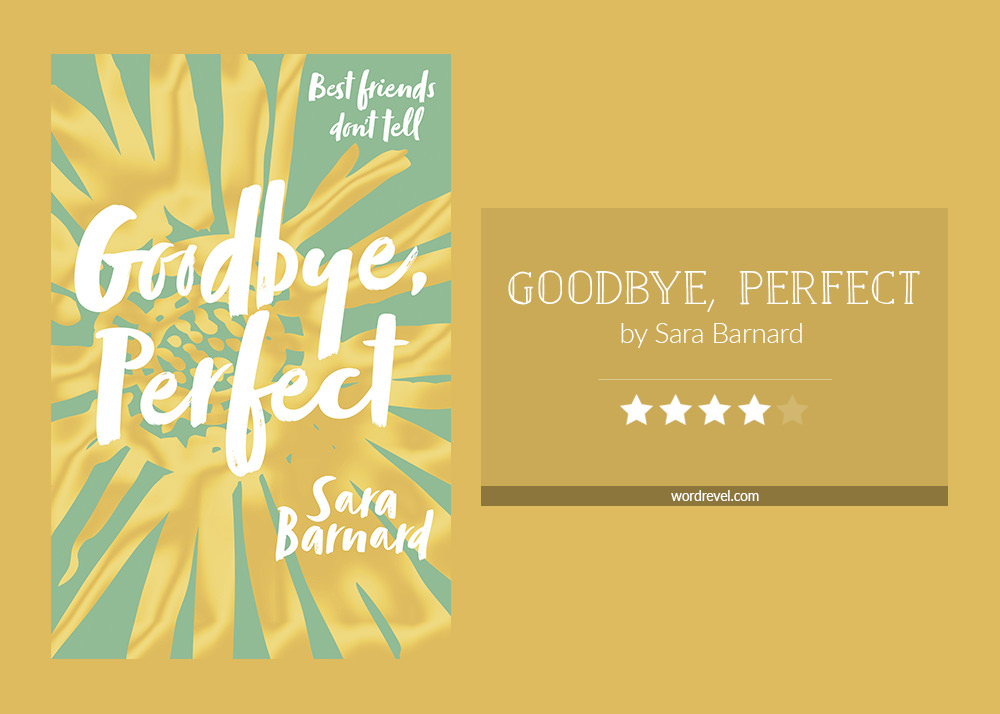Book cover & rating - GOODBYE, PERFECT by Sara Barnard