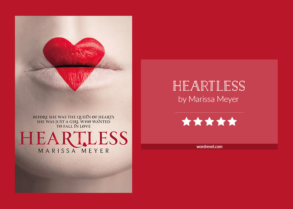 Book cover & rating - Heartless by Marissa Meyer