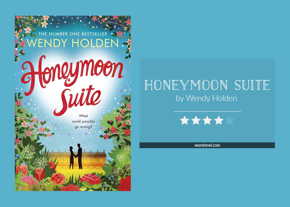 Book cover & rating - Honeymoon Suite by Wendy Holden