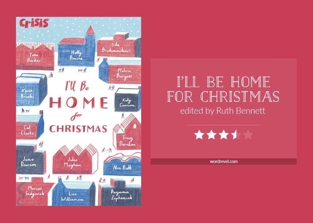 Book cover & rating - I'LL BE HOME FOR CHRISTMAS edited by Ruth Bennett