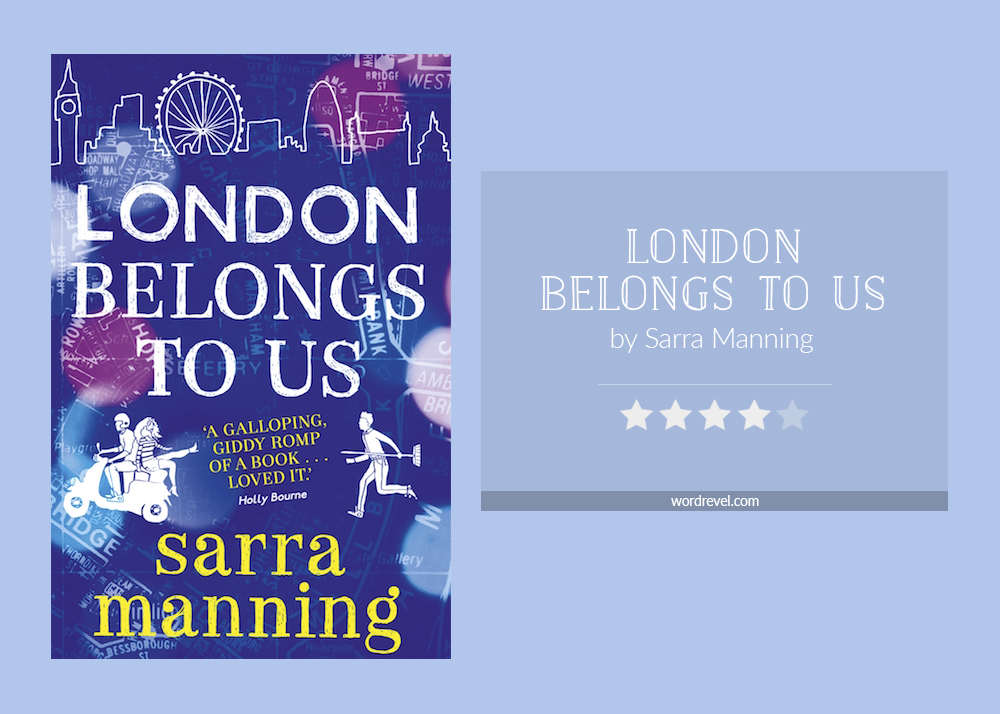 Book cover & rating - LONDON BELONGS TO US by Sarra Manning