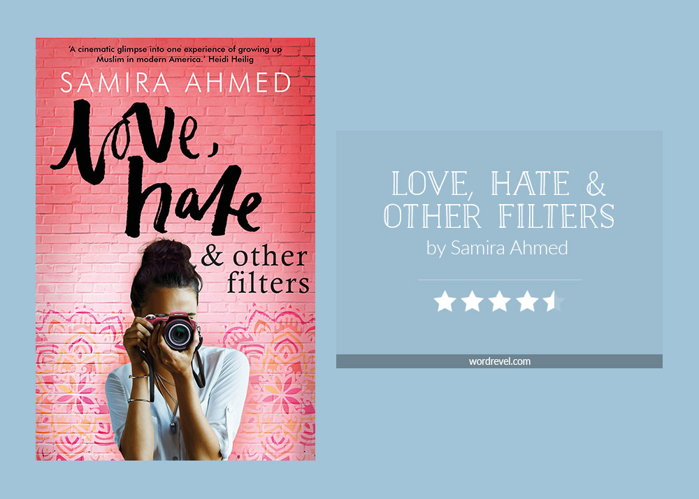 Book cover & rating - LOVE, HATE & OTHER FILTERS by Samira Ahmed