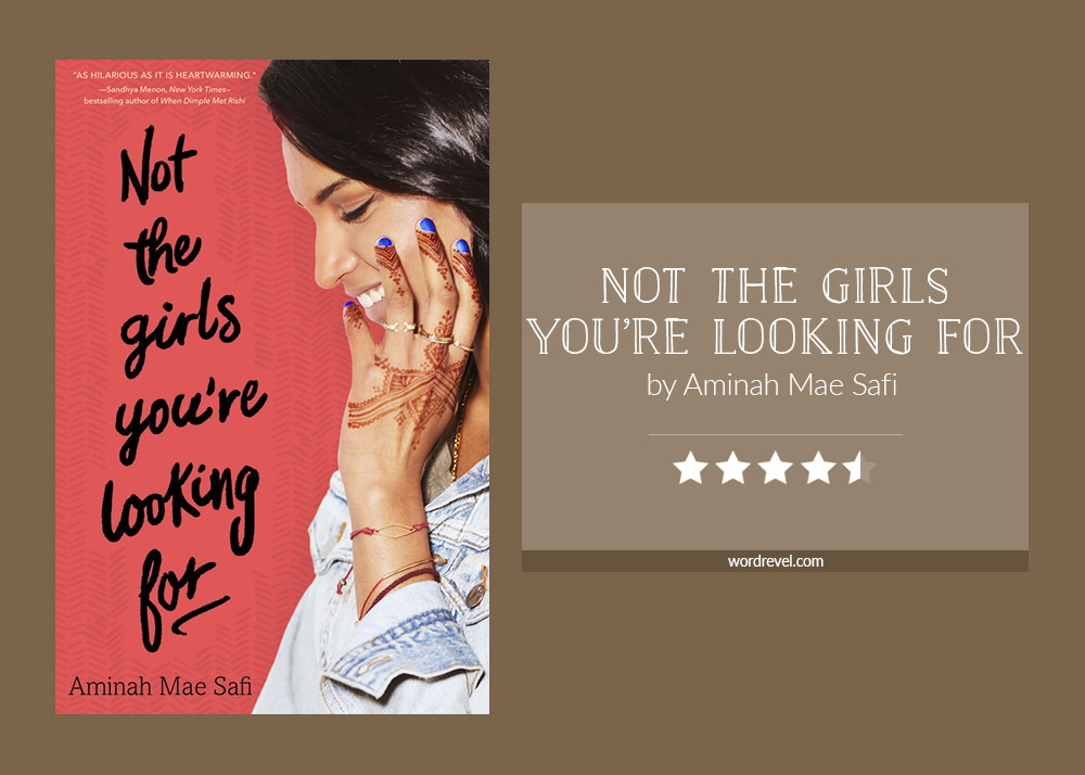 Book cover & rating - NOT THE GIRLS YOU'RE LOOKING FOR by Aminah Mae Safi