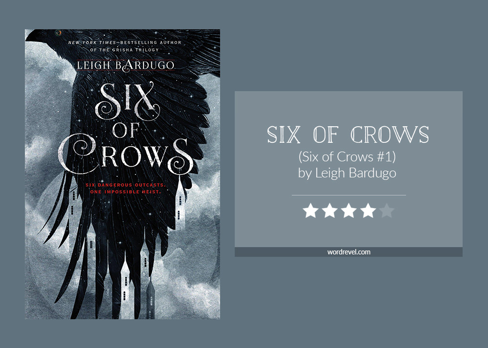 Book cover & rating - SIX OF CROWS by Leigh Bardugo