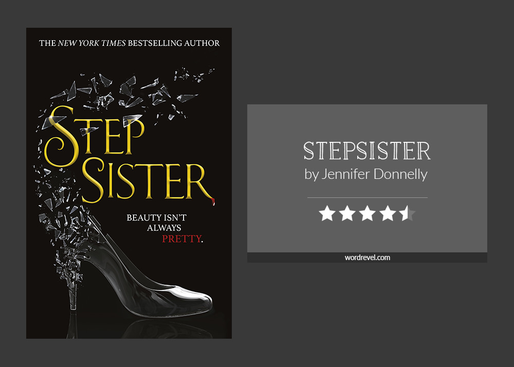 Book cover & and 4.5-star rating for STEPSISTER by Jennifer Donnelly
