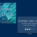Book cover & 3-star rating - SUMMER BIRD BLUE by Akemi Dawn Bowman