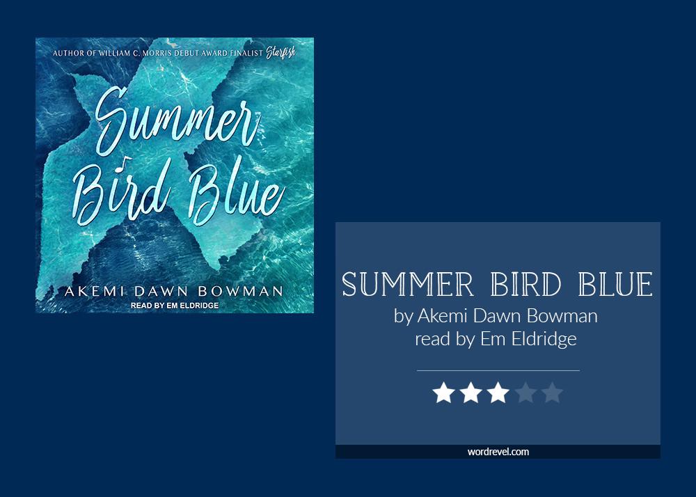 Book cover & 3-star rating - SUMMER BIRD BLUE by Akemi Dawn Bowman