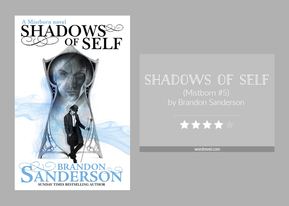 Book cover & rating - Shadows of Self by Brandon Sanderson