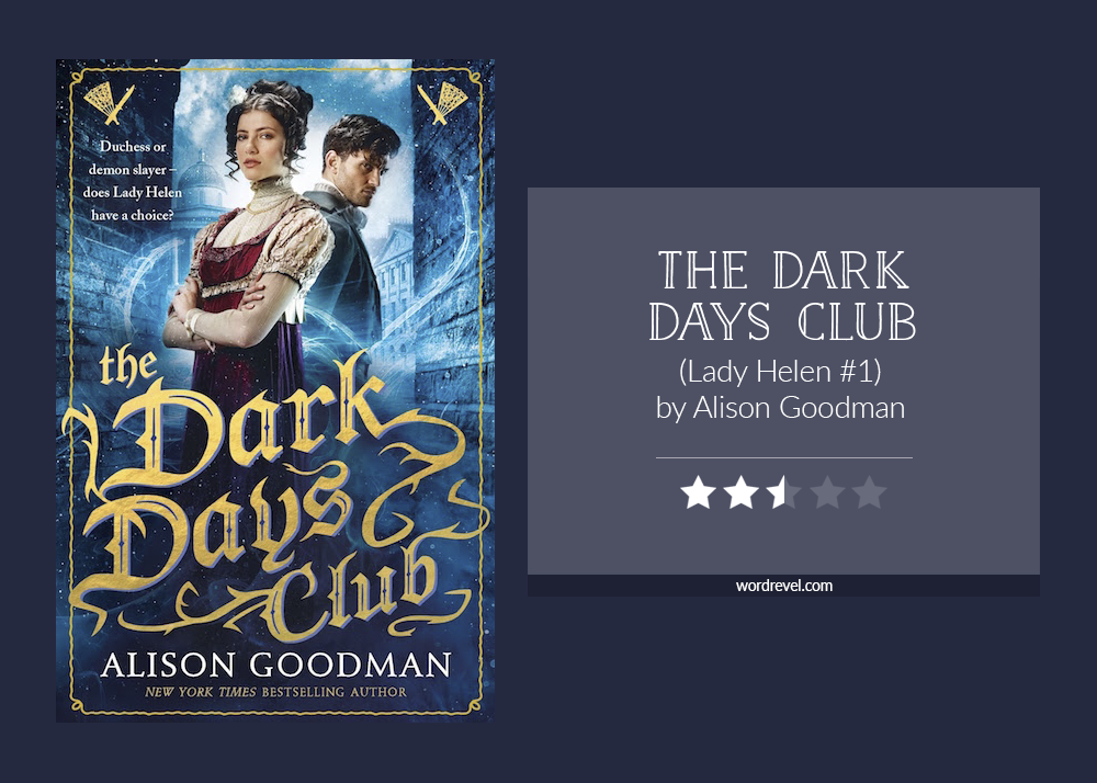 Book cover & rating - THE DARK DAYS CLUB by Alison Goodman