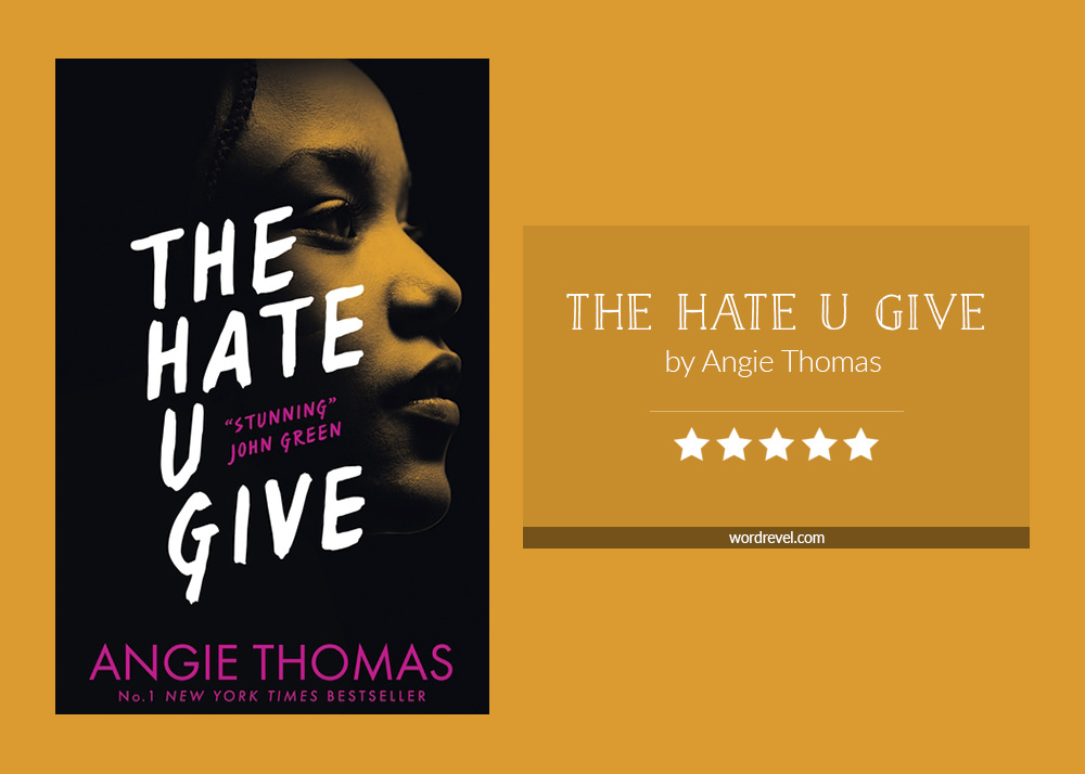 Book cover & rating - THE HATE U GIVE by Angie Thomas