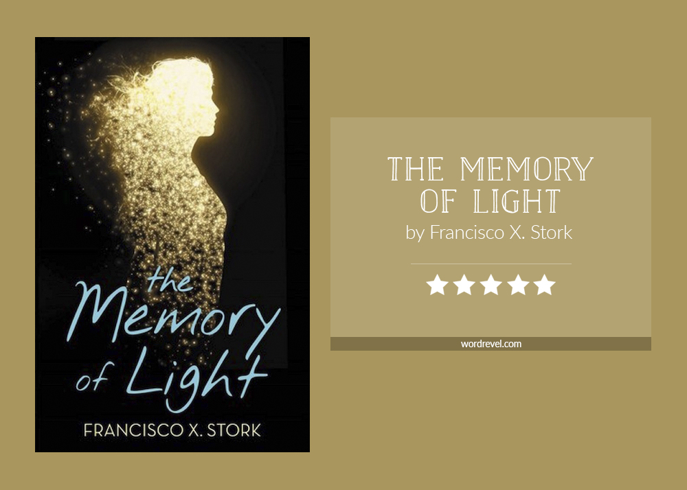 Book cover & rating - THE MEMORY OF LIGHT by Francisco X Stork