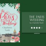 THE PARIS WEDDING by Charlotte Nash