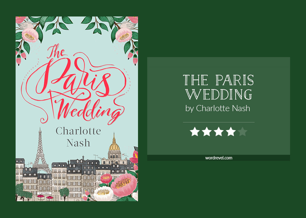 Book cover & rating - THE PARIS WEDDING by Charlotte Nash