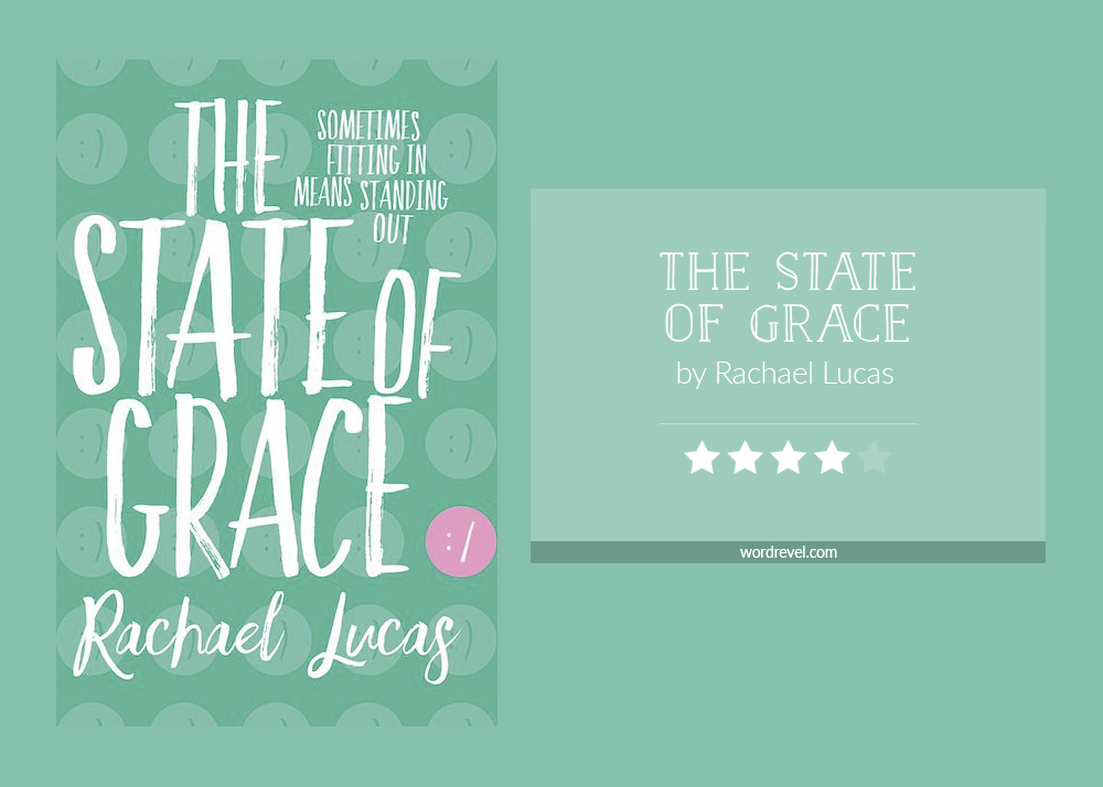 Book cover & rating - THE STATE OF GRACE by Rachael Lucas