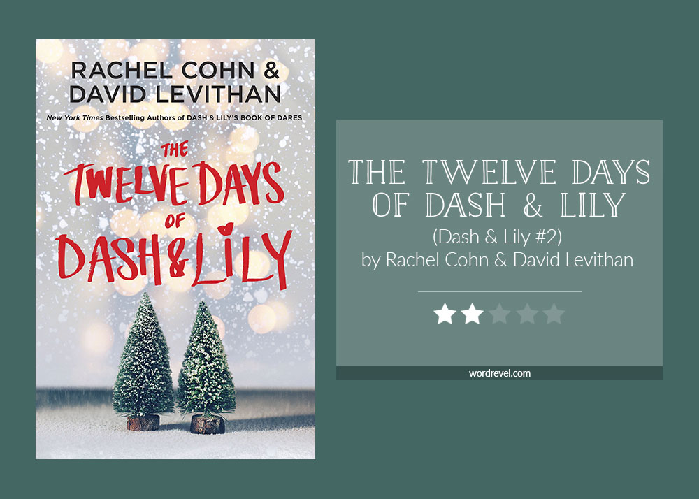 Book cover & rating -THE TWELVE DAYS OF DASH AND LILY by Rachel Cohn & David Levithan