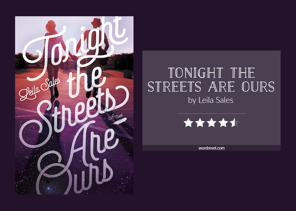 Book cover & rating - TONIGHT THE STREETS ARE OURS by Leila Sales