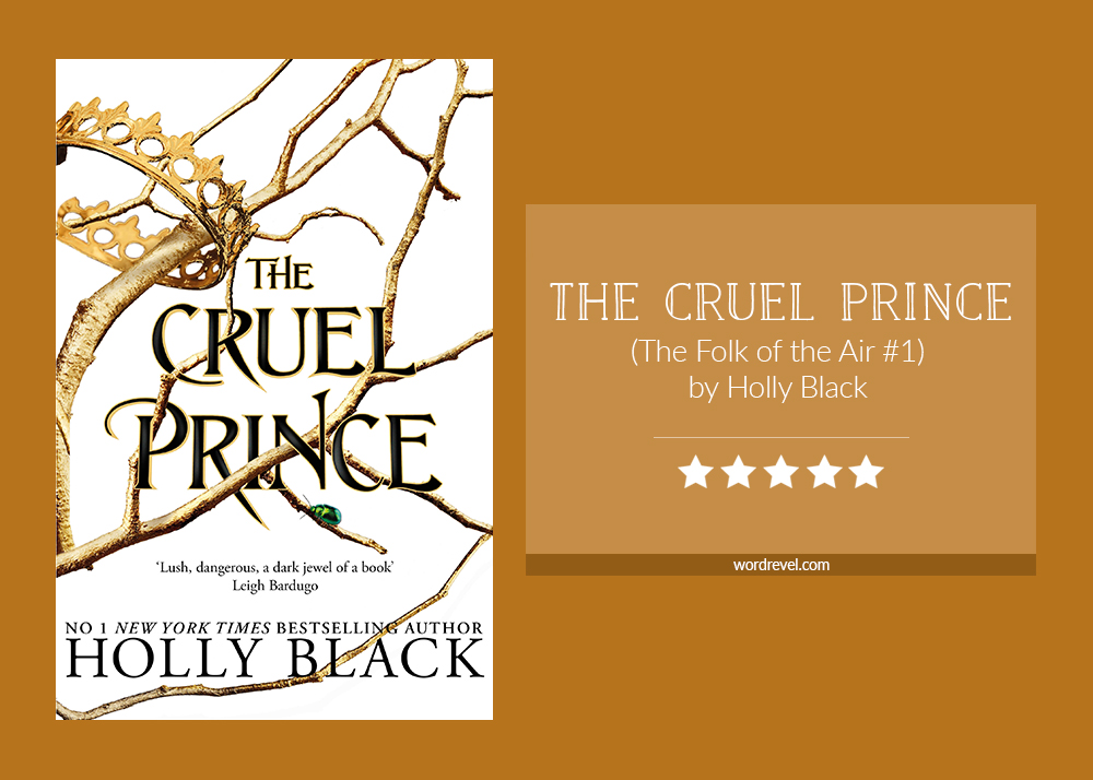 Book cover & rating - The Cruel Prince by Holly Black