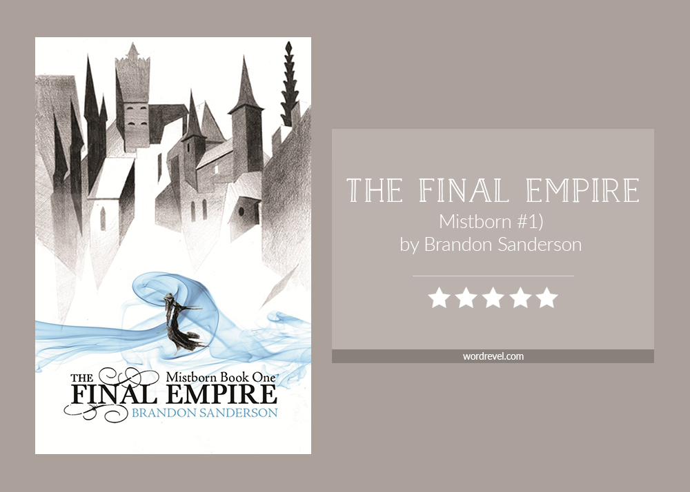 Book cover & rating - The Final Empire by Brandon Sanderson