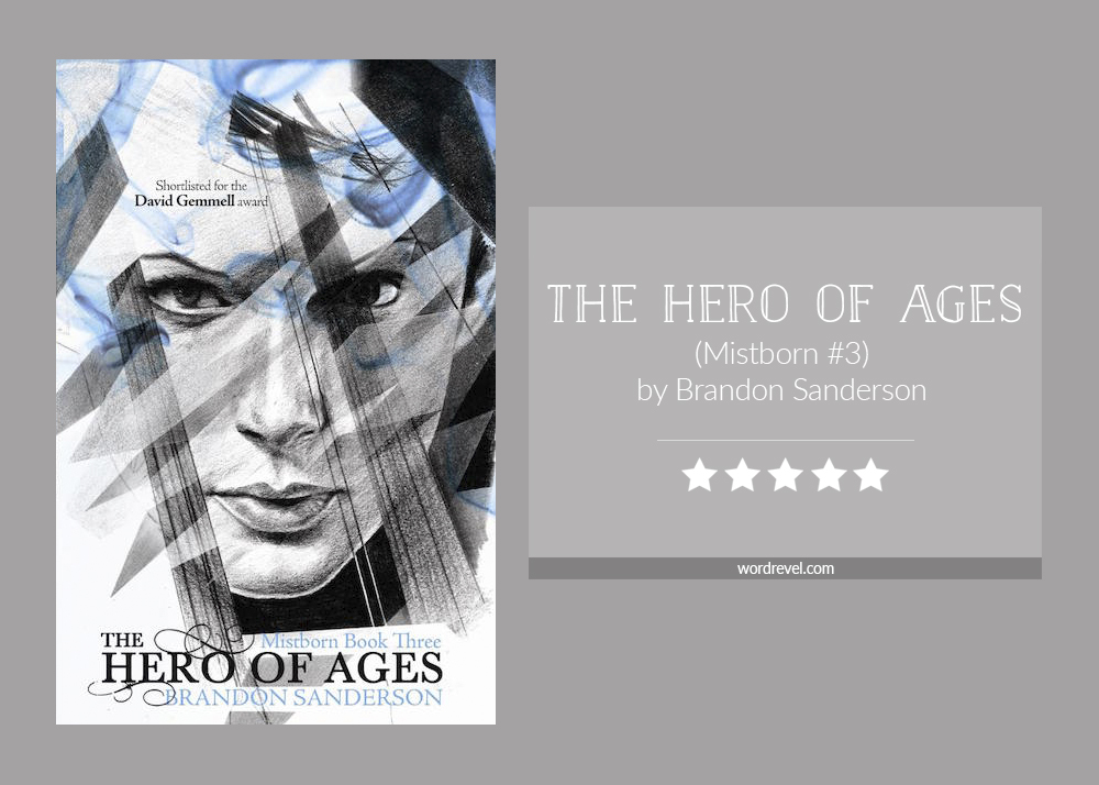 Book cover & rating - The Hero of Ages by Brandon Sanderson