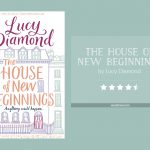THE HOUSE OF NEW BEGINNINGS by Lucy Diamond