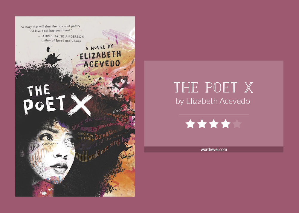 Book cover & rating - The Poet X by Elizabeth Acevedo