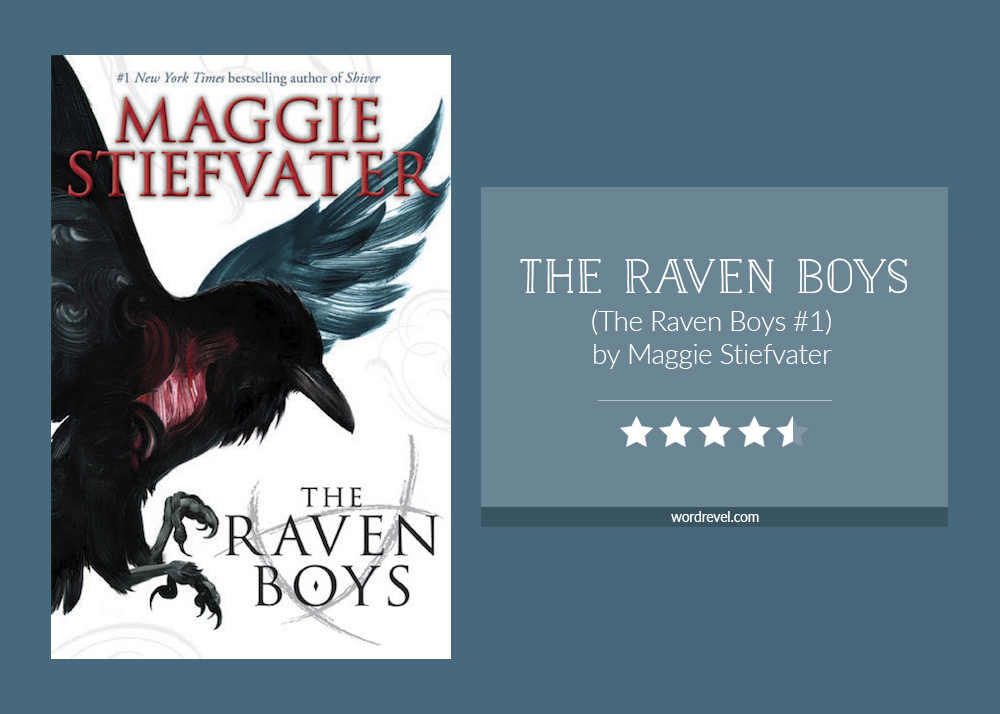 Book cover & rating - The Raven Boys by Maggie Stiefvater