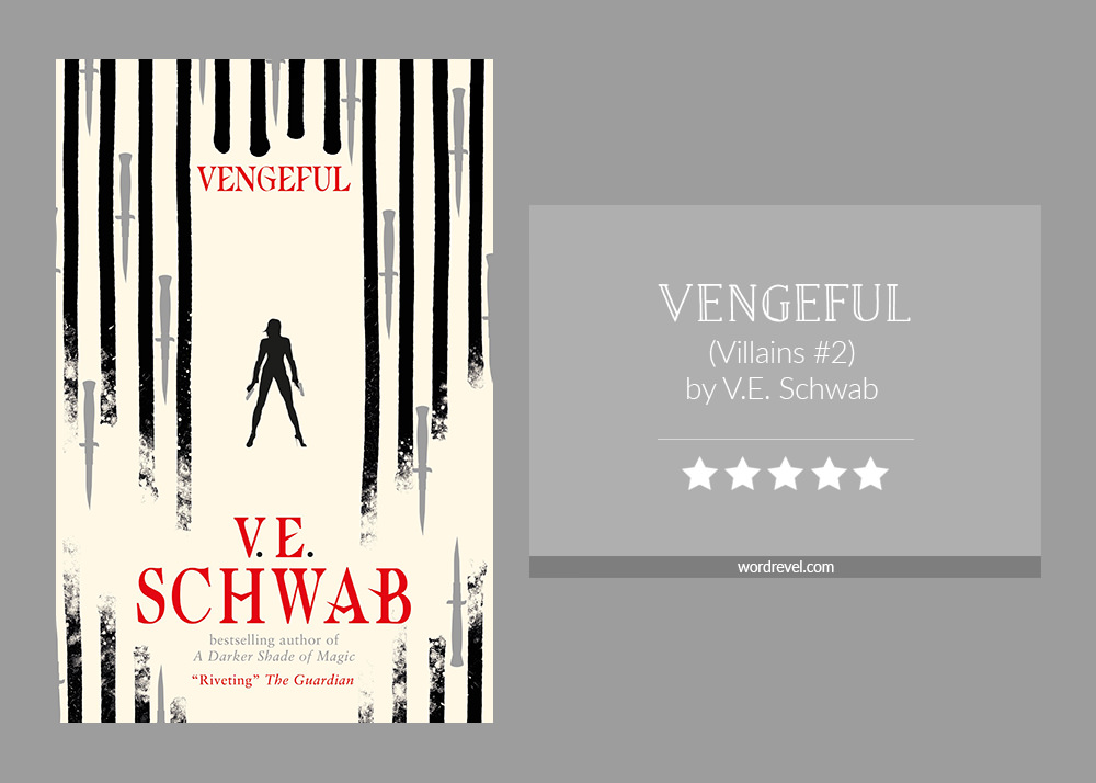 Book cover & 5-star rating - VENGEFUL by V.E. Schwab