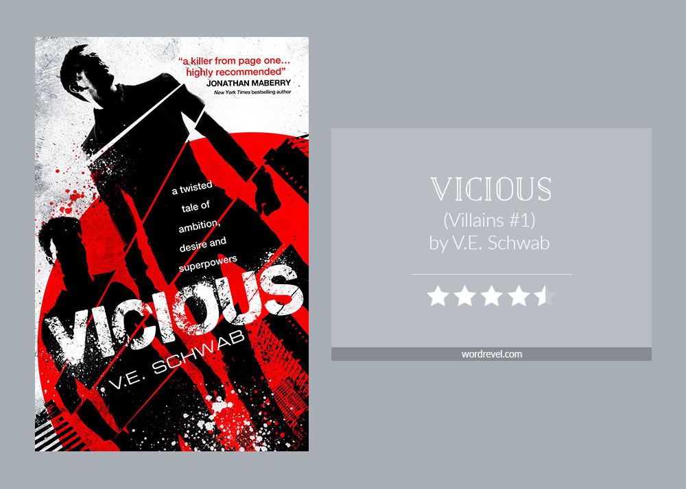 Book cover & 4.5-star rating - VICIOUS by V.E. Schwab
