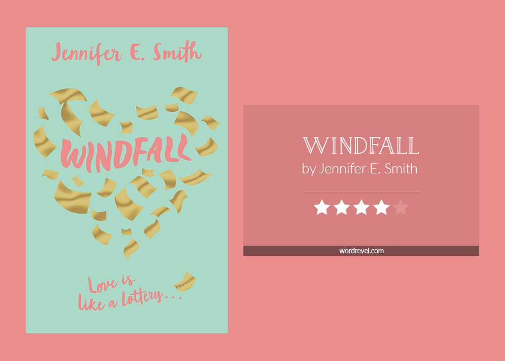 Book cover & rating - WINDFALL by Jennifer E Smith