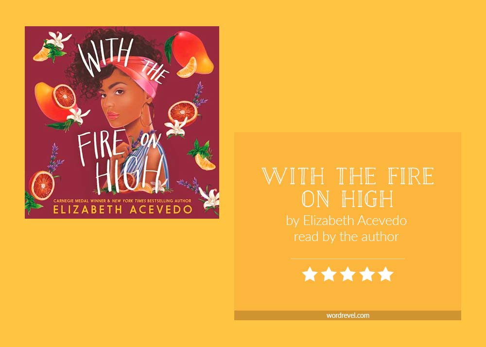 Book cover & 5-star rating - With the Fire on High by Elizabeth Acevedo