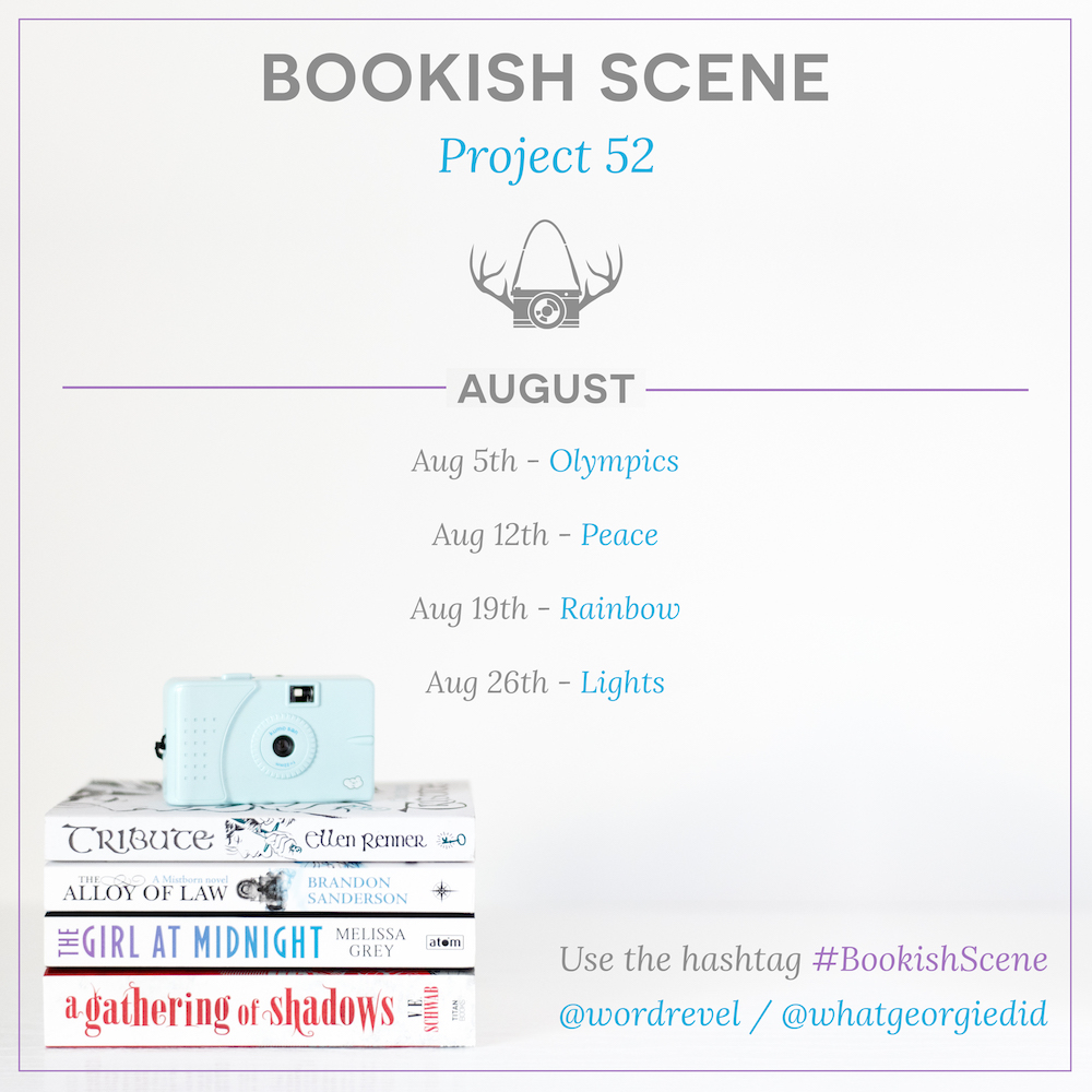 Bookish Scene: Project 52 – August 2016 themes