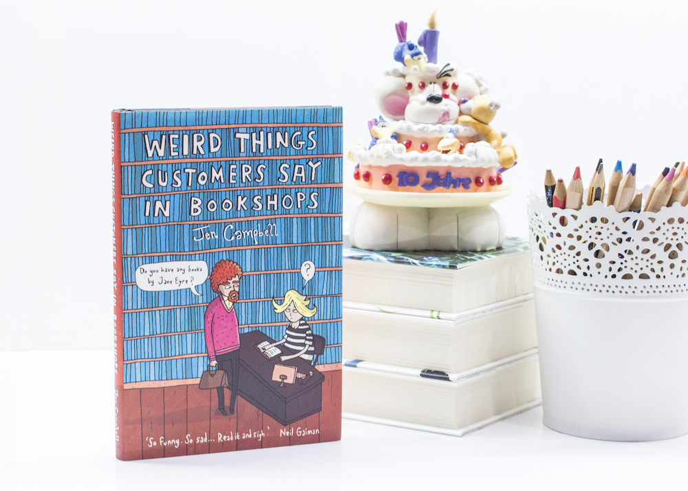 Bookish Scene: Humour – Weird Things Customers Say in Bookshops by Jen Campbell